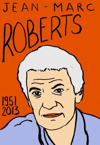 Jean-Marc Roberts,visage,Portrait,dessin,laurent Jacquy,french Outsideur,Célébrité,mort,répertoire des macchabées célèbres,décés,mort d'homme,illustrateur,illustration,Les Beaux Dimanches