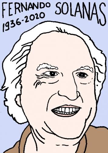 mort de https://fr.wikipedia.org/wiki/Fernando_Solanas, dessin, portrait, laurent jacquy,répertoire des macchabées célèbres,mort d'homme,