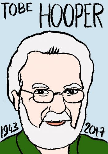 mort de Tobe Hooper, dessin, portrait, laurent jacquy,répertoire des macchabées célèbres,mort d'homme,
