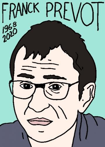 mort de Frank Prévot, dessin, portrait, laurent jacquy,répertoire des macchabées célèbres,mort d'homme,