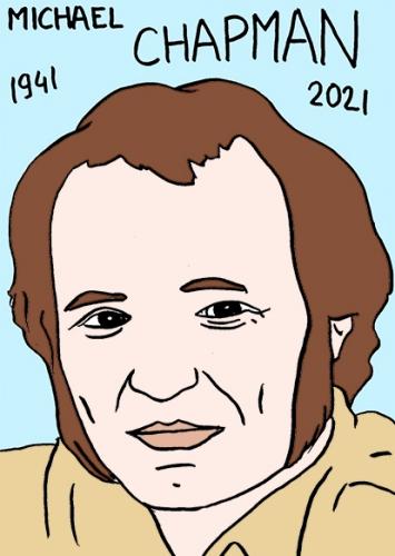 mort de Michael Chapman,dessin,portrait,laurent Jacquy