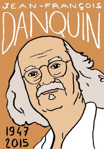 mort de jean françois danquin, dessin, portrait, laurent jacquy,répertoire des macchabbées célèbres, mort d'homme