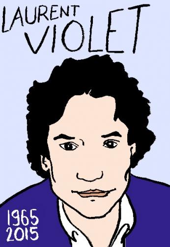 mort de laurent violet, dessin, portrait, laurent jacquy,répertoire des macchabées célèbres,mort d'homme,