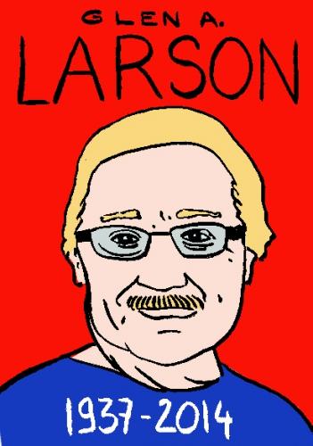 mort de Glen A. Larson,dessin,portrait,illustration,laurent jacquy,répertoire des macchabées célèbres