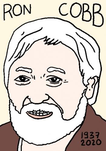mort de Ron Cobb, dessin, portrait, laurent jacquy,répertoire des macchabées célèbres,mort d'homme,
