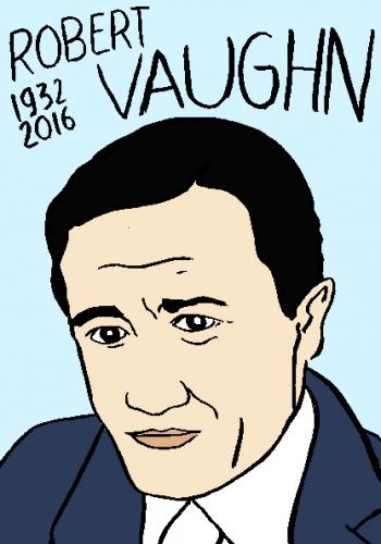 mort de robert vaughn, dessin, portrait, laurent jacquy,répertoire des macchabées célèbres,mort d'homme,