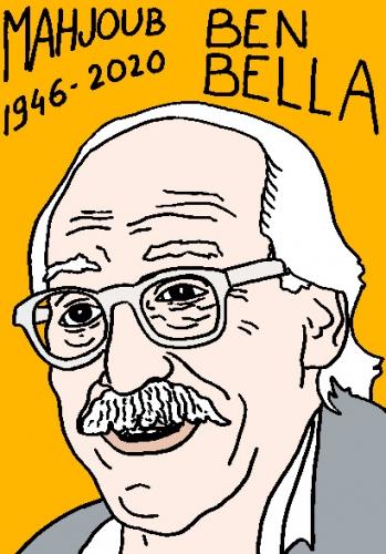 mort de Mahjoub Ben Bella, dessin, portrait, laurent jacquy,répertoire des macchabées célèbres,mort d'homme,
