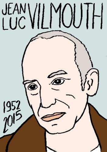 mort de jean luc Vilmouth, dessin, portrait, laurent jacquy,répertoire des macchabées célèbres,mort d'homme,