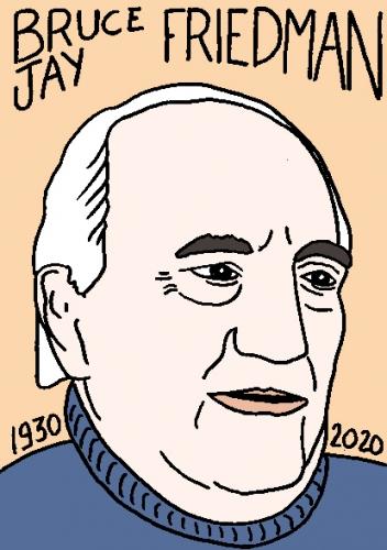 mort de Bruce Jay Friedman, dessin, portrait, laurent jacquy,répertoire des macchabées célèbres,mort d'homme,