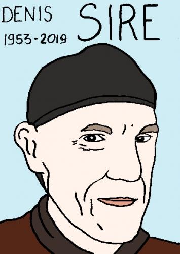 mort de Denis Sire, dessin, portrait, laurent jacquy,répertoire des macchabées célèbres,mort d'homme,