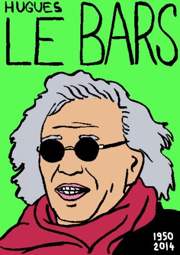 mort d'hugues le bars,desin,portrait,laurent jacquy,répertoire des macchabées célèbres