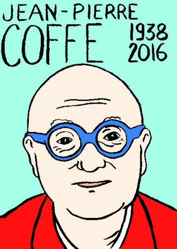 mort de jean pierre coffe, dessin, portrait, laurent jacquy,répertoire des macchabées célèbres,mort d'homme,