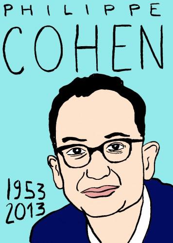 Mort de philippe Cohen,dessin,portrait,laurent Jacquy,mort d'homme,répertoire des macchabées célèbres,art modeste,las beaux dimanches