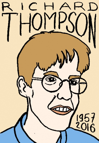 mort de richard thompson, dessin, portrait, laurent jacquy,répertoire des macchabées célèbres,mort d'homme,