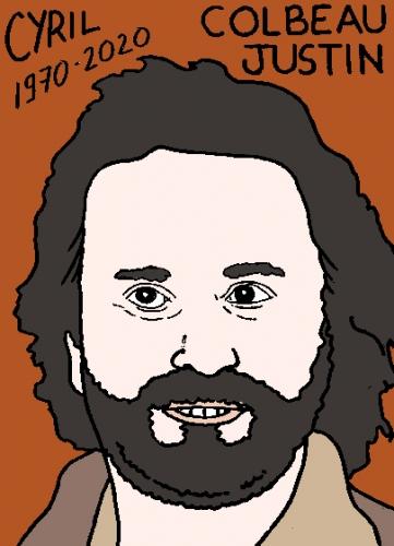 mort de Cyril Colbeau-Justin, dessin, portrait, laurent jacquy,répertoire des macchabées célèbres,mort d'homme,
